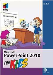 Microsoft PowerPoint 2010 für Kids (mitp für Kids)