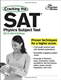 img - for Cracking the SAT Physics Subject Test, 2013-2014 Edition (College Test Preparation) book / textbook / text book