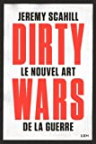 Le nouvel art de la guerre - Dirty wars