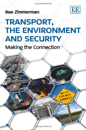 Transport, The Environment And Security: Making The Connection
