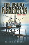 The Deadly Fisherman: Covert Echoes