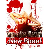 New Blood (Jane #2)by Samantha Warren