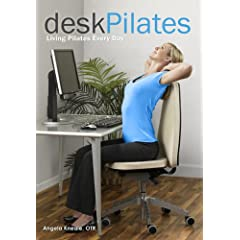 Desk Pilates: Living Pilates Every Day (8215) [Paperback]