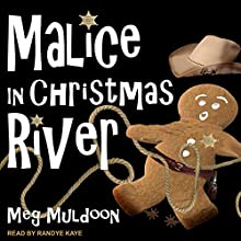 Malice in Christmas River: Christmas River Cozy, Book 4 Audiobook by Meg Muldoon Narrated by Randye Kaye