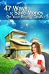 Ways to Save Money On Your Next Energ...