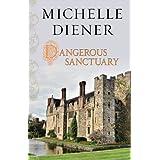 Dangerous Sanctuary ~ Michelle Diener