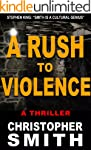 A Rush to Violence (Book Five in the...