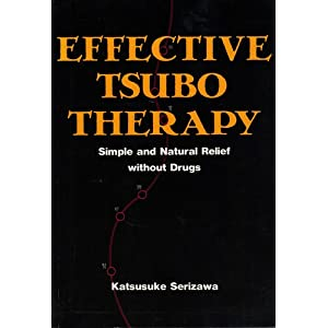 Amazon.com: Effective Tsubo Therapy: Simple and Natural Relief ...