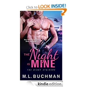 Kindle Daily Deal: Night Is Mine (The Night Stalker), by M. L. Buchman. Publisher: Sourcebooks Casablanca; Original edition (February 7, 2012)