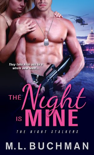 Night Is Mine (The Night Stalkers) by M. L. Buchman