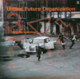 United Future Organisation 3rd Perspective