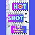 Hot Shot Audiobook by Susan Elizabeth Phillips Narrated by Anna Fields