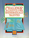img - for Challenge: A Program for the Mathematically Talented, Vol. 1 book / textbook / text book