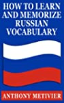 How to Learn & Memorize Russian Vocab...