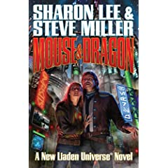 Mouse and Dragon (Liaden Universe(r)) by Sharon Lee and Steve Miller