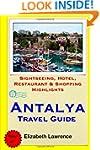 Antalya Travel Guide: Sightseeing, Ho...