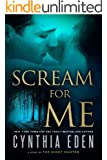 Scream For Me: A Novel of the Night Hunter