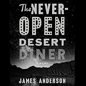 The Never-Open Desert Diner Audiobook