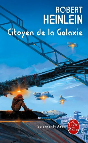 Citoyen de La Galaxie (Ldp Science Fic) (French Edition)