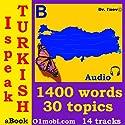 I Speak Turkish (with Mozart) - Basic Volume (       UNABRIDGED) by Dr. I'nov Narrated by 01mobi.com