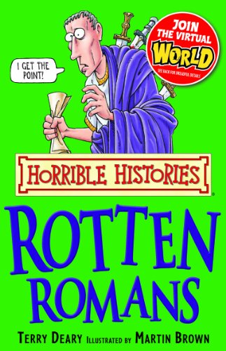 Terry Deary - Horrible Histories: Rotten Romans