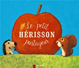 Le petit hrisson partageur