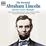 The Essential Abraham Lincoln | Abraham Lincoln