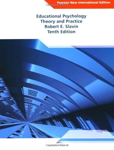 Educational Psychology: Pearson New International Edition:Theory and  Practice