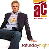 Saturday Nightby Aaron Carter