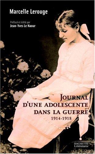 Journal d'une adolescente dans la guerre (1914-1918)