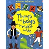 Things for Boys to Make and Do (Usborne Activities)by Fiona Watt