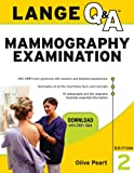 Lange Q&A: Mammography Examination, Second Edition: Mammography Examination (LANGE Q&A Allied Health)