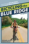 Bicycling the Blue Ridge: A Guide to...