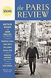 The Paris Review: Spring Vol 208