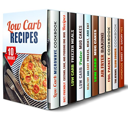 Low Carb Recipes Box Set (10 in 1): Diet-Friendly and Healthy Recipes for You and Your Family (Low Carb & Microwave Meals) by Emma Melton, Elena Chambers, Jillian Riggs, Sheila Hope, Andrea Libman, Sherry Morgan, Thelma Barnes Barnes, Rita Hooper, Vicki Day, Martha Olsen