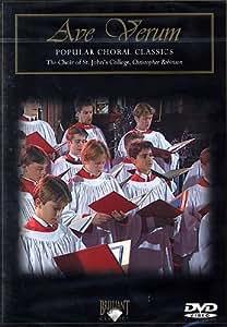 Ave Verum - Choir of St. Johns College Cambridge [DVD] [2007]