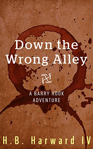 Book: Down the Wrong Alley (Barry Hook - Vampire Hunter) by Oric Sharp