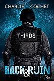 Rack & Ruin (Thirds Series Book 3) (English Edition)