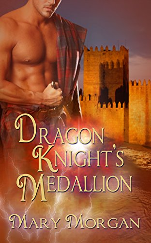 Book: Dragon Knight's Medallion (Order of the Dragon Knights Book 2) by Mary Morgan