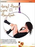 Aerial Hoops / Lyra' 101 Handbook 1 - Level 1