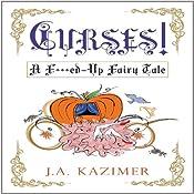 Curses! | [J.A. Kazimer]