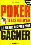 Poker Texas Hold'em : Les secrets des...