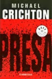 Presa (Prey) (0307209423) by Michael Crichton