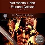 img - for Verratene Liebe - Falsche G tter book / textbook / text book