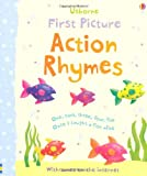 Felicity Brooks First Picture: Action Rhymes (Usborne First Picture Books)