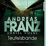 Teufelsbande: Ein neuer Fall für Julia Durant | Andreas Franz,Daniel Holbe