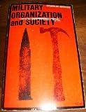 Military Organization and Society