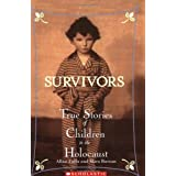 Survivors: True Stories of Children in the Holocaustby Allan Zullo