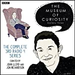 The Museum of Curiosity: The Complete Gallery 3 | Dan Schreiber,Richard Turner