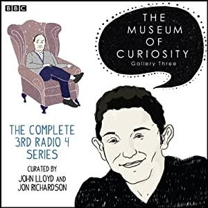 The Museum of Curiosity: The Complete Gallery 3 Radio/TV